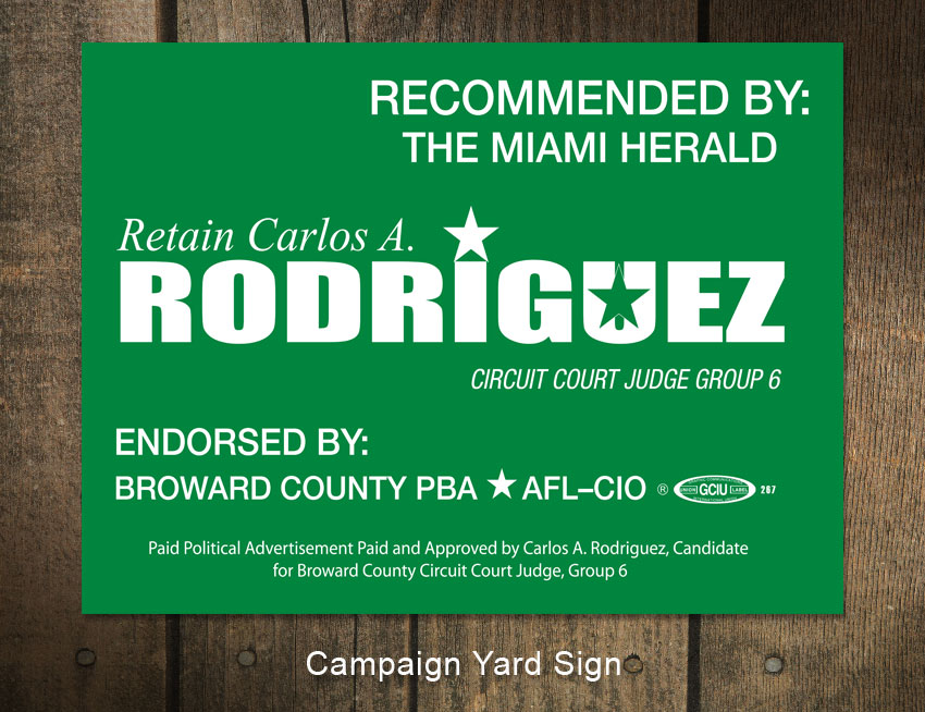 Judge Rodriguez Campaign Sign