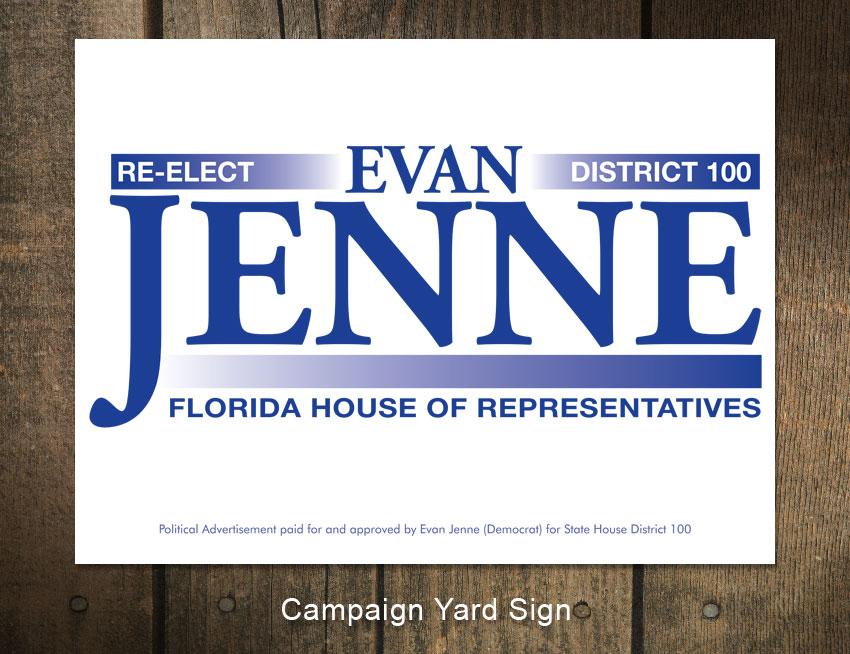 Evan Jenne Campaign Sign