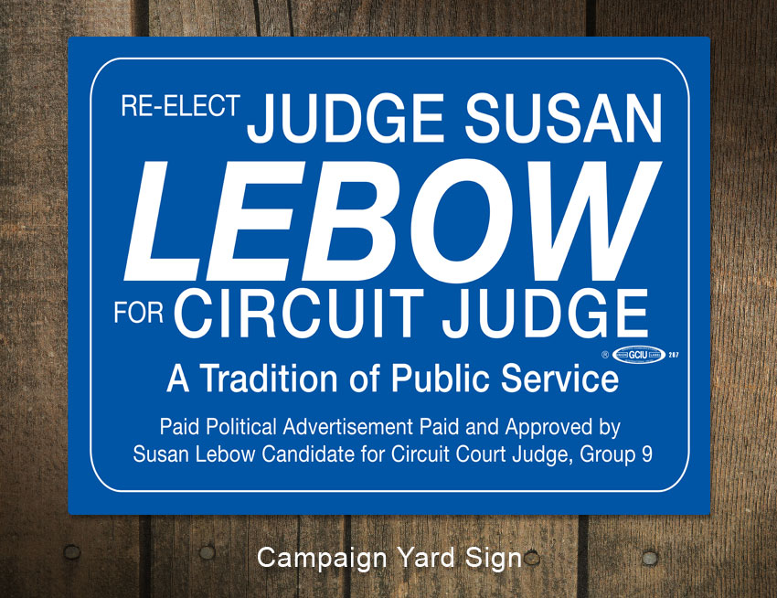 Judge Susan Lebow Campaign Sign