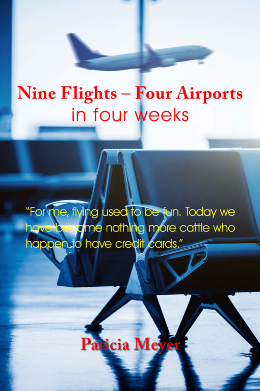 Nine Flights - Four airports in four weeks